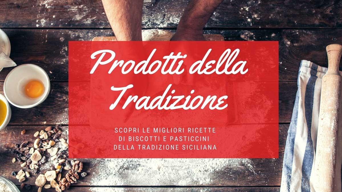 Vuoi acquistare online prodotti tipici siciliani della tradizione?